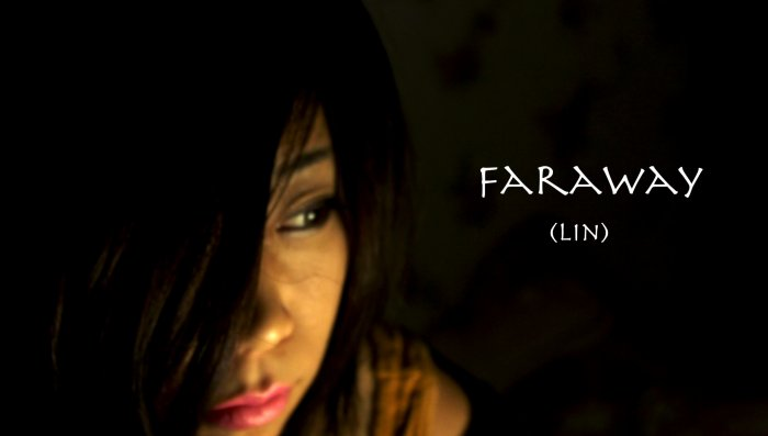 FAR AWAY - FEATURE FILM